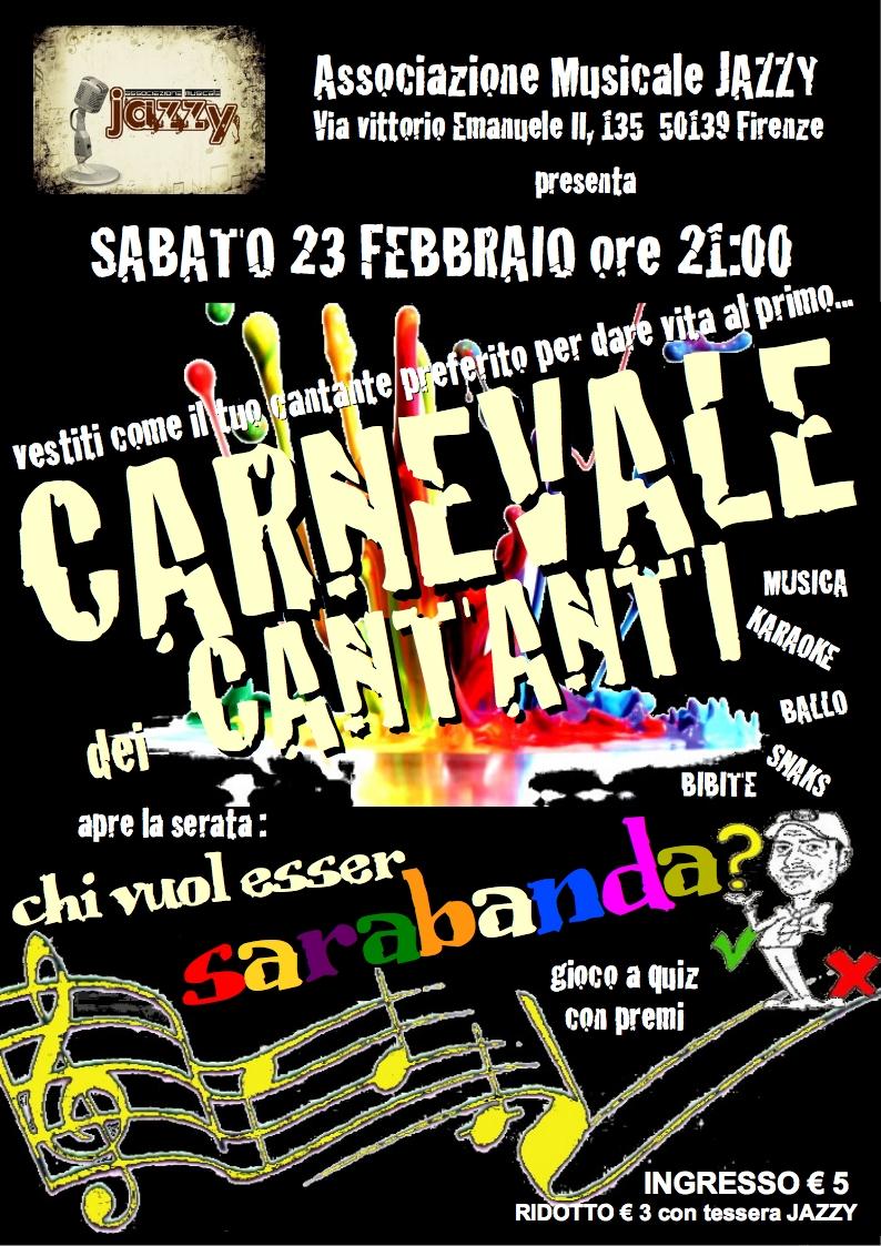Carnevale dei cantanti + Chi vuol esser Sarabanda?